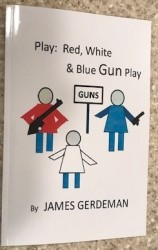 """JDGerdeman's """"Red, White, and Blue Gun Play"""" Shows Students the Bang in Gun Issues"""