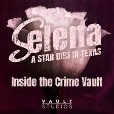 VAULT Studios anuncia el estreno de SELENA: A STAR DIES IN TEXAS