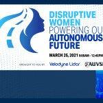 Velodyne Lidar Anuncia la Cumbre Virtual Gratuita, Mujeres Disruptivas que Impulsan nuestro Futuro Autónomo